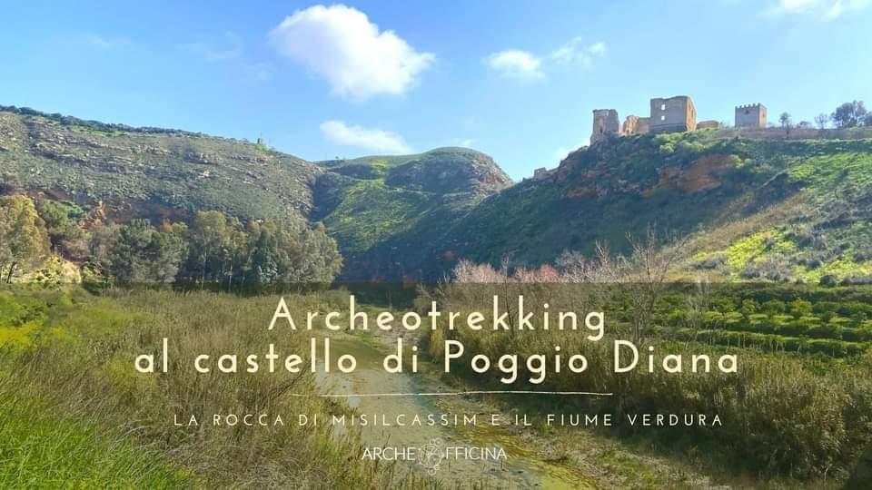 Archeotrekking al fiume Verdura e al Castello di Poggiodiana